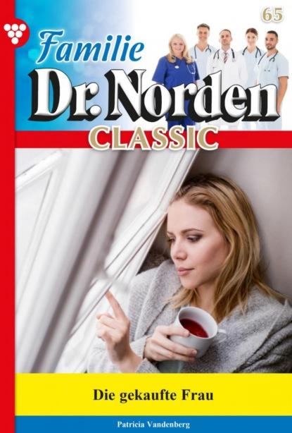 Familie Dr. Norden Classic 65 – Arztroman