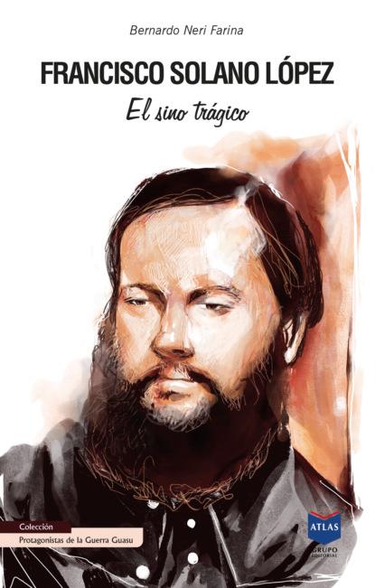 Bernardo Neri Farina Francisco Solano López pedro andreu lópez el secadero de iguanas