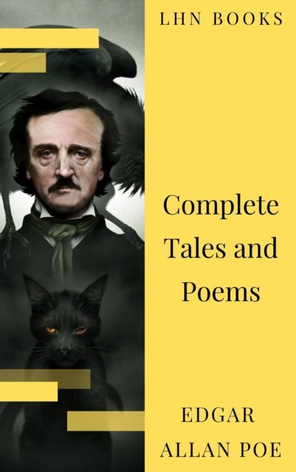 Edgar Allan Poe: Complete Tales and Poems