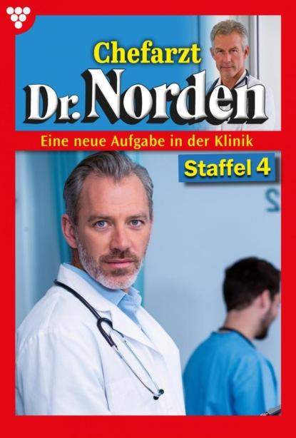 Chefarzt Dr. Norden Staffel 4 – Arztroman