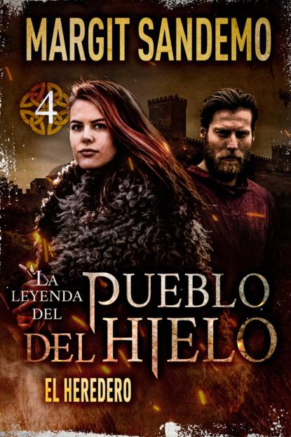 Margit Sandemo El Pueblo del Hielo 4 - El heredero недорого