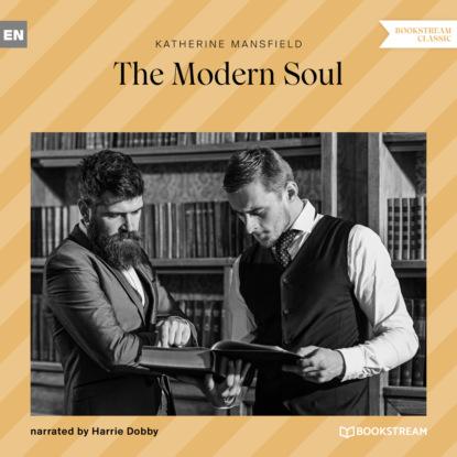 The Modern Soul (Unabridged)