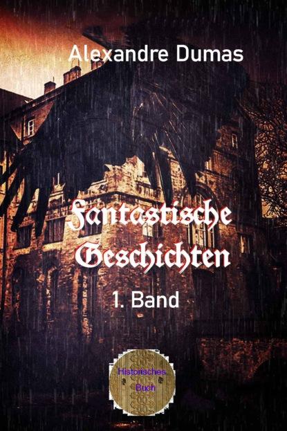 Fantastische Geschichten 1. Band