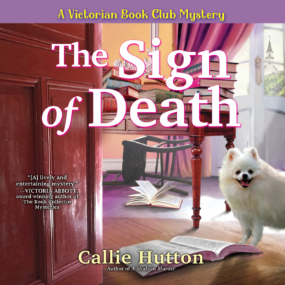 Callie Hutton The Sign of Death - A Victorian Book Club Mystery, Book 2 (Unabridged) недорого