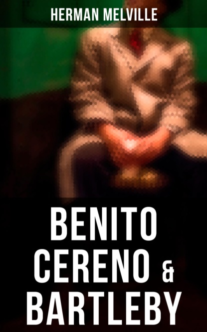 Benito Cereno & Bartleby