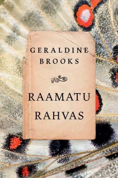 Geraldine Brooks Raamatu rahvas leslye walton ava lavenderi iseäralikud ja kaunid kannatused