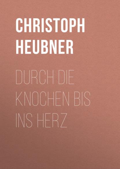 gottlob christoph adolf harless jacob bohme und die alchymisten Christoph Heubner Durch die Knochen bis ins Herz