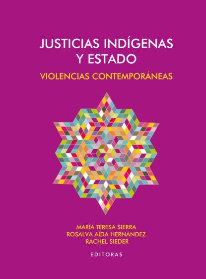 Juan Carlos Martínez Justicias indígenas y Estado carlos zolla la unam y los pueblos indígenas