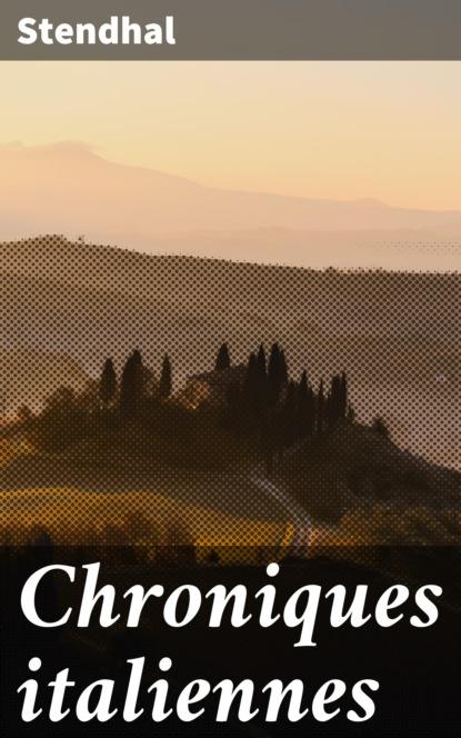 walter scott les chroniques de la canongate Stendhal Chroniques italiennes