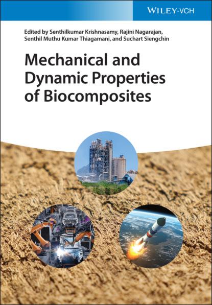 Фото - Группа авторов Mechanical and Dynamic Properties of Biocomposites mineo mizuno advances in bioceramics and biocomposites