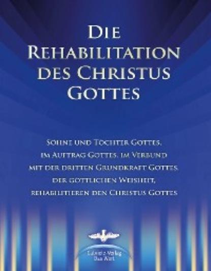 c graupner jesus hat die rechte lehre gwv 1159 34 Dieter Potzel Die Rehabilitation des Christus Gottes