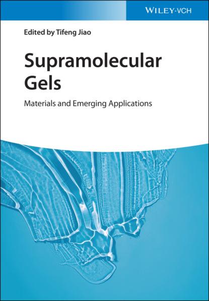 Группа авторов Supramolecular Gels группа авторов electrochemistry of functional supramolecular systems
