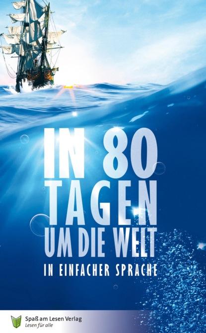 jules verne reise um die erde in 80 tagen Jules Verne In 80 Tagen um die Welt