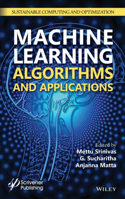 Группа авторов Machine Learning Algorithms and Applications группа авторов machine learning algorithms and applications