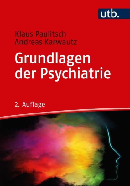 magdalena stemmer lück verstehen und behandeln von psychischen störungen Klaus Paulitsch Grundlagen der Psychiatrie