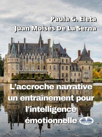 L'Accroche Narrative, Un Entra?nement Pour L'Intelligence ?motionnelle