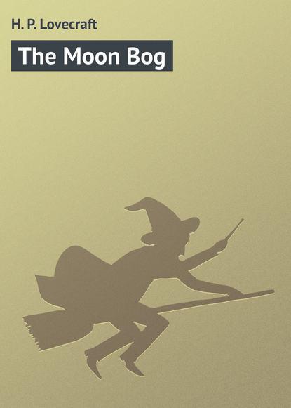 Говард Филлипс Лавкрафт The Moon Bog barry gibb – in the now 2 lp