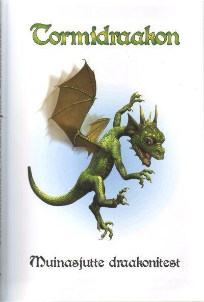 Tormidraakon. Muinasjutte draakonitest