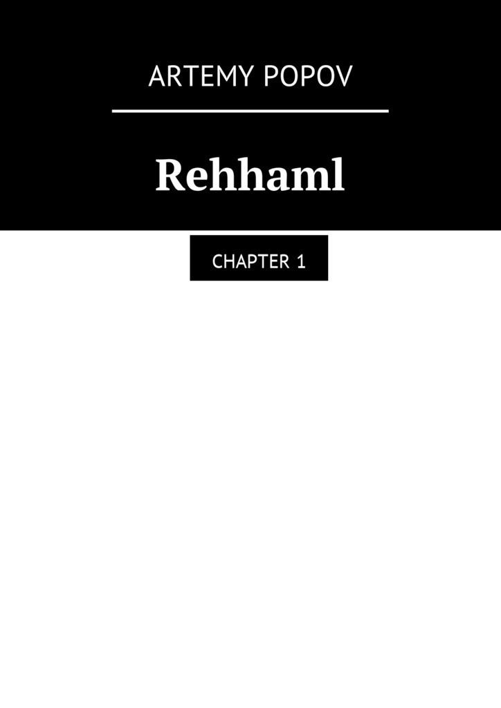 Rehhaml. Chapter1