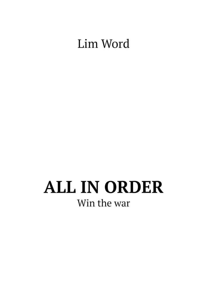 All inorder. Win thewar