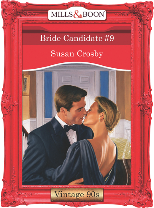 Bride Candidate #9