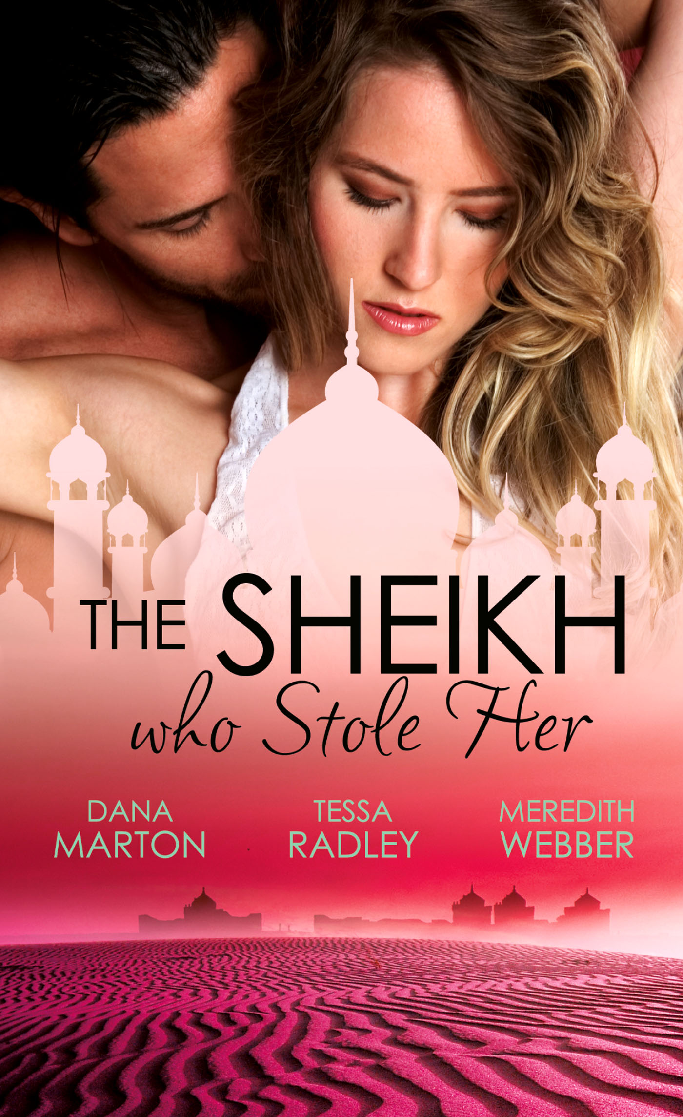 The Sheikh Who Stole Her: Sheikh Seduction \/ The Untamed Sheikh \/ Desert King, Doctor Daddy