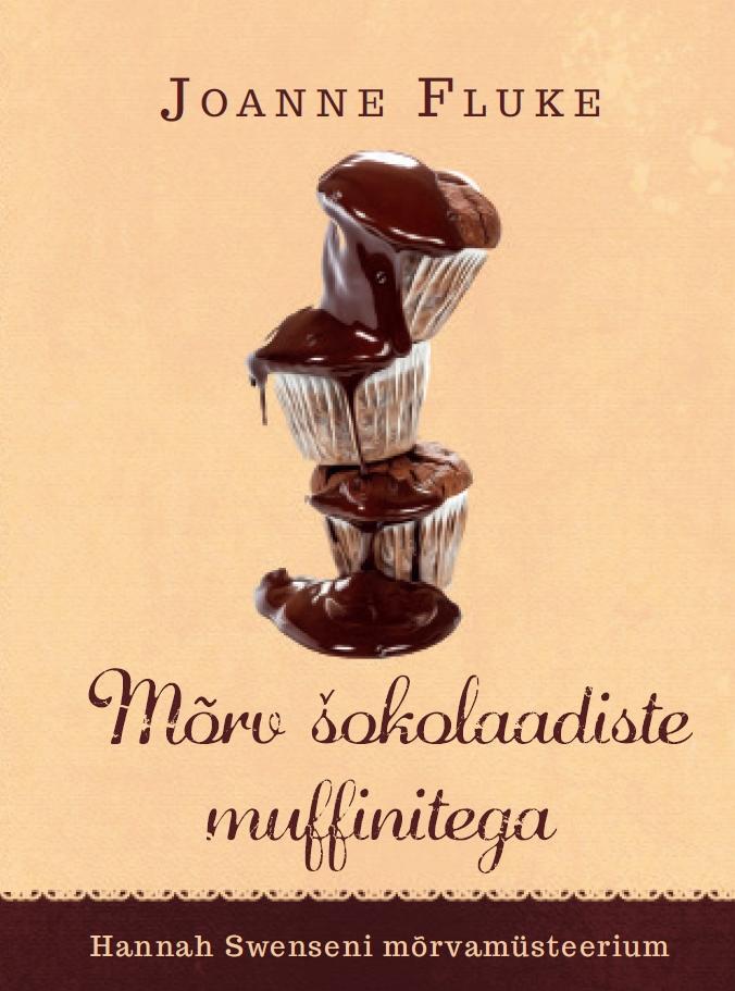 Mõrv šokolaadiste muffinitega