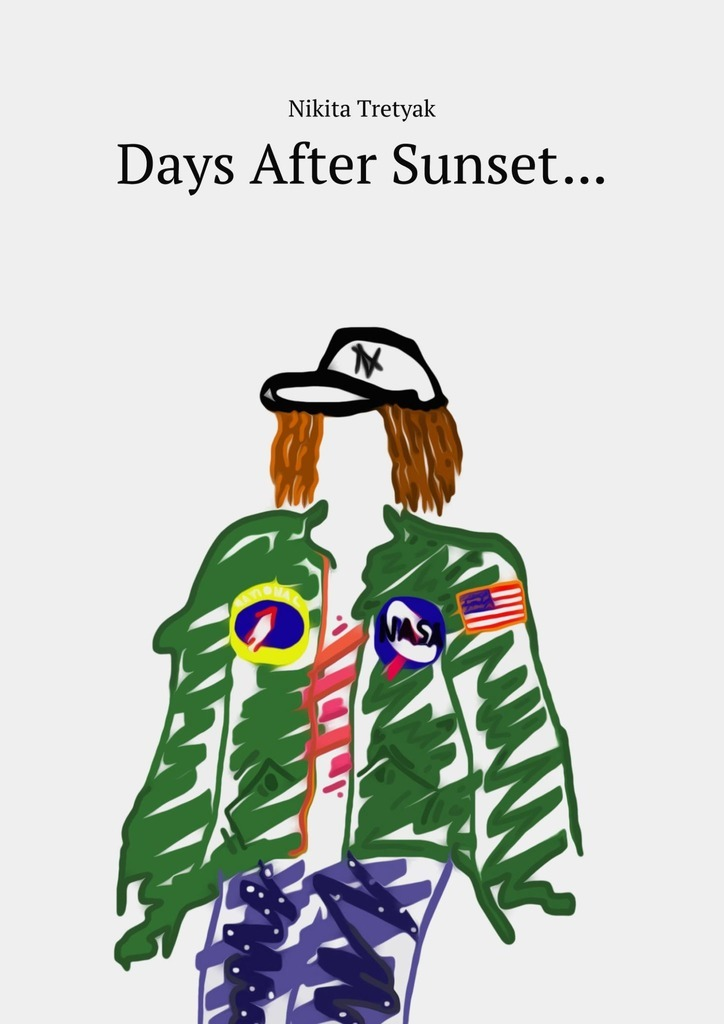 Days After Sunset…