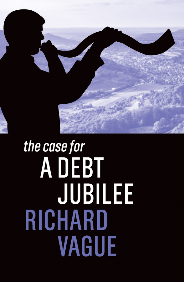 The Case for a Debt Jubilee