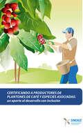 Certificando a productores de plantones de café y especies asociadas
