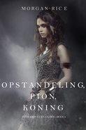 Opstandeling, Pion, Koning