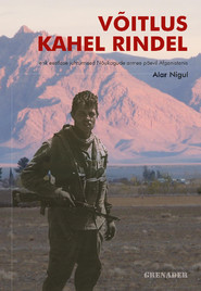 Võitlus kahel rindel ehk eestlase juhtumised Nõukogude armee päevil Afganistanis