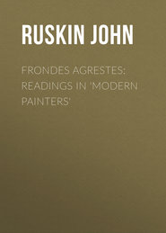 Frondes Agrestes: Readings in \'Modern Painters\'