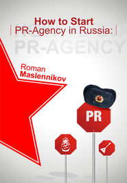 How To Start Your Own PR-Agency In Russia? Anti-Learner\'s Guide