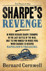 Sharpe's Revenge: The Peace of 1814