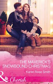 The Maverick\'s Snowbound Christmas