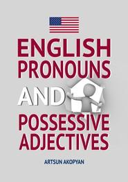 English Pronouns and Possessive Adjectives