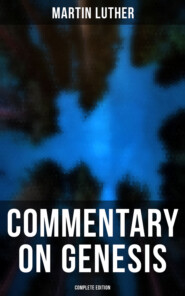 Commentary on Genesis (Complete Edition)