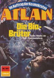 Atlan 691: Die Bio-Brüter