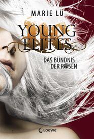 Young Elites 2 – Das Bündnis der Rosen