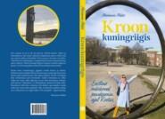 Kroon kuningriigis. Eestlase märkmed pandeemia ajal Rootsis