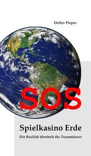 SOS - Spielkasino Erde