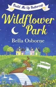 Wildflower Park – Part One