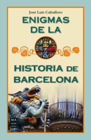Enigmas de la historia de Barcelona