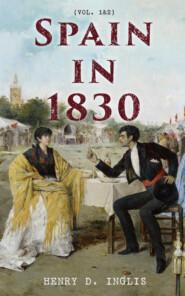 Spain in 1830 (Vol. 1&2)