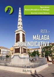 Ruta Málaga reivindicativa