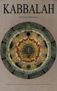 KABBALAH - Selected Writings
