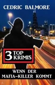 Wenn der Mafia-Killer kommt: 3 Top Krimis