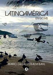 Latinoamérica en gotas