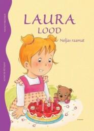 Laura lood. Neljas raamat